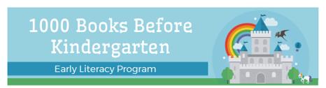 1000 Books Before Kindergarten Early Literacy Program