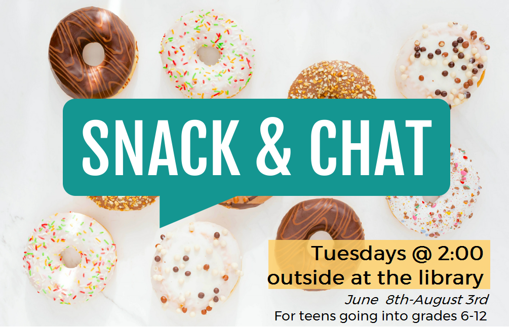 Snack and Chat. Tuesdays at 2:00. Images of doughnuts.