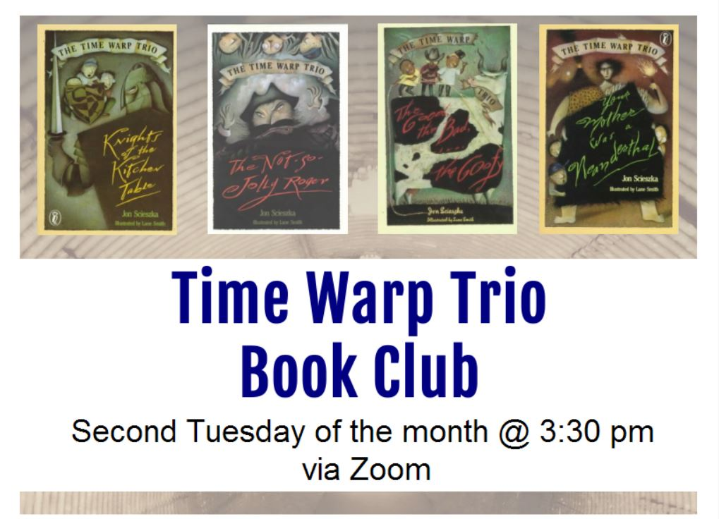 Time Warp Trio Book Club Second Tuesday of the Month